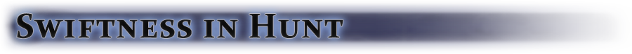 Swiftness in Hunt