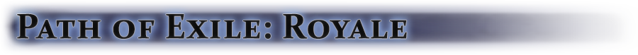Path of Exile: Royale