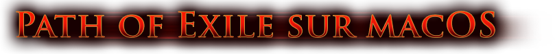 Path of Exile sur macOS