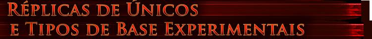 Réplicas de Únicos e Tipos de Base Experimentais