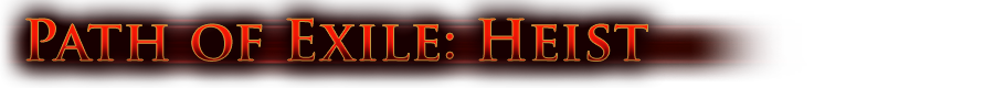 Path of Exile: Heist