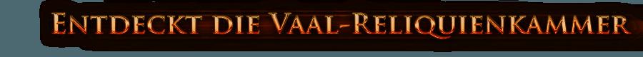 Entdeckt die Vaal-Reliquienkammer